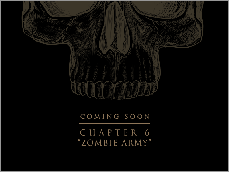 Chapter 6 – Coming Soon